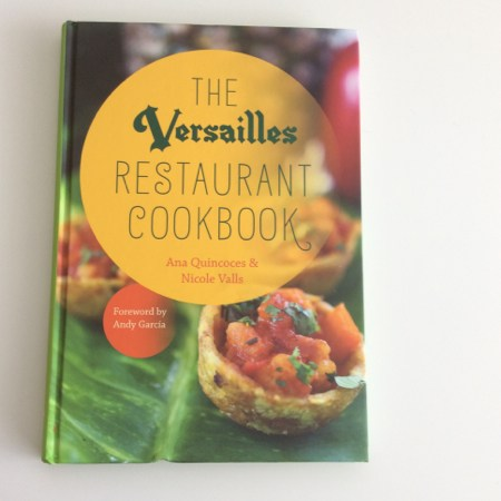 The Versailles Restaurant Cookbook – A Giveaway