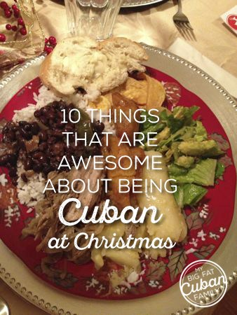 10 Things That are Awesome About Being Cuban at Christmas