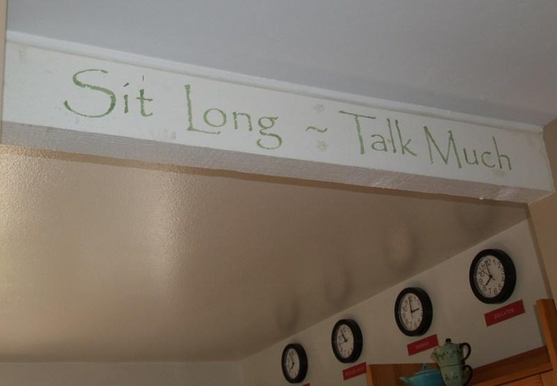 Sit Long. Talk Much.